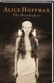 Alice Hoffman Dovekeepers