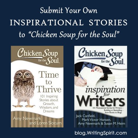Submit Your Own Story to Chicken Soup for the Soul
